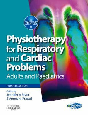 Cover of Physiotherapy for Respiratory and Cardiac Problems