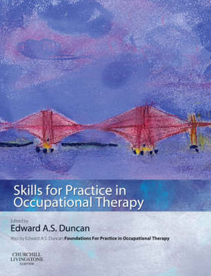 Cover of Skills for Practice in Occupational Therapy