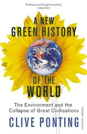 Cover of New Green History Of The World, A The Environment and the Collaps