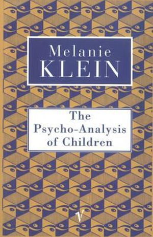 Cover of The Psycho-analysis of Children