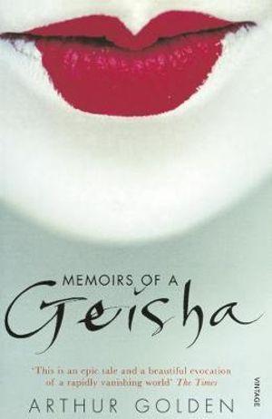 Memoir of a geisha by arthur golden