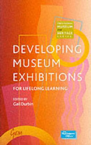 Cover of Developing Museum Exhibitions for Lifelong Learning