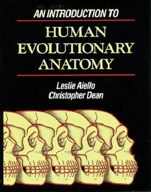 Cover of An Introduction to Human Evolutionary Anatomy