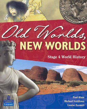 Cover of Old Worlds, New Worlds Stage 4 History