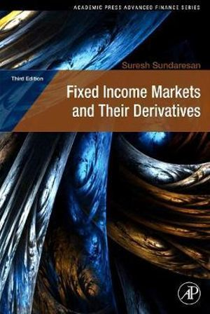 Cover of Fixed Income Markets and Their Derivatives