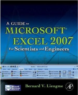Cover of A Guide to Microsoft Excel 2007 for Scientists and Engineers