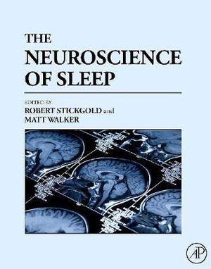 Cover of The Neuroscience of Sleep