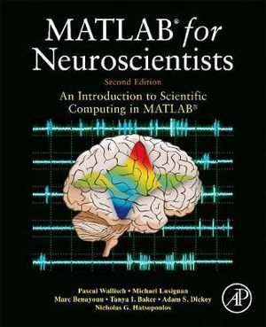 Cover of MATLAB for Neuroscientists