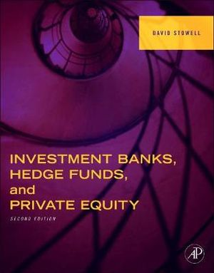 Cover of Investment Banks, Hedge Funds, and Private Equity, 2e