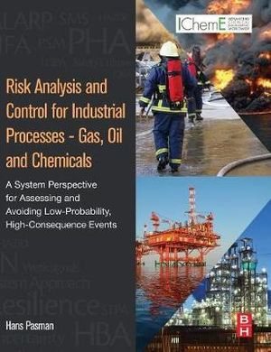 Cover of Risk Analysis and Control for Industrial Processes - Gas, Oil and Chemicals