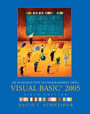 Cover of An Introduction to Programming Using Visual Basic 2005
