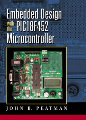 Cover of Embedded Design with the PIC18F452 Microcontroller