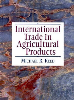 Cover of International Trade in Agricultural Products
