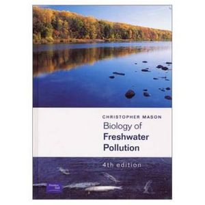 Cover of Biology of Freshwater Pollution