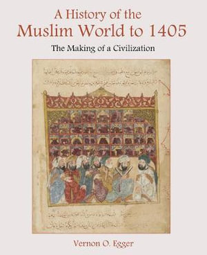 Cover of A History of the Muslim World to 1405