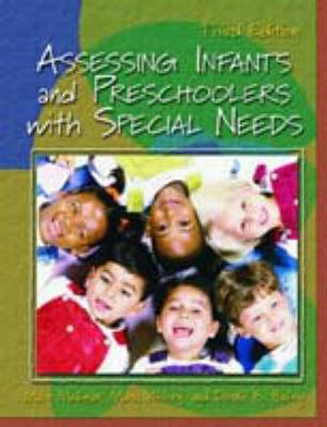 Cover of Assessing Infants and Preschoolers with Special Needs