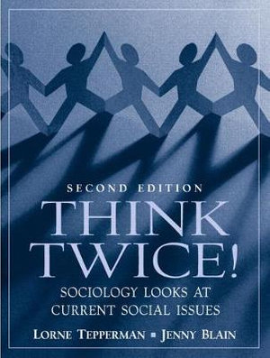 Cover of Think Twice! Sociology Looks at Current Social Issues
