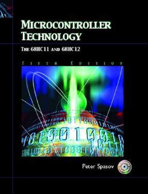 Cover of Microcontroller Technology, the 68HC11 and 68HC12
