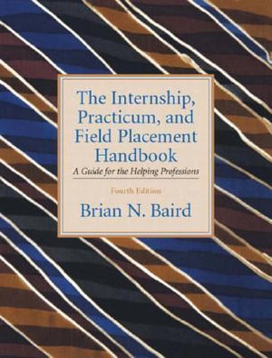 Cover of The Internship, Practicum, and Field Placement Handbook