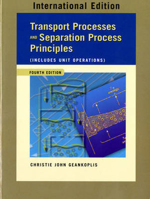 Cover of Transport Processes and Separation Process Principles (Includes Unit Operations)