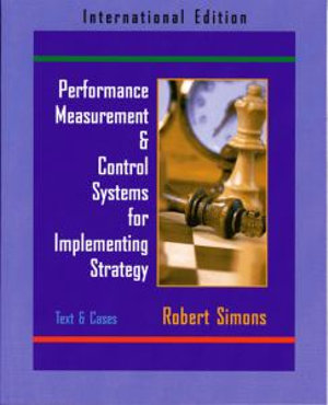 Cover of Performance Measurement & Control Systems for Implementing Strategy