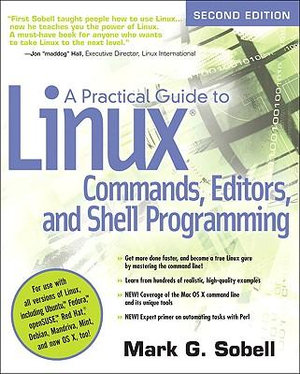Cover of A Practical Guide to Linux Commands, Editors, and Shell Programming