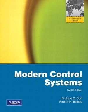 Cover of Modern Control Systems Pearson International Edition Mechanical Version