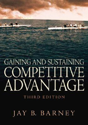 Cover of Gaining and Sustaining Competitive Advantage