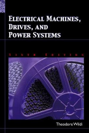Cover of Electrical Machines, Drives and Power Systems