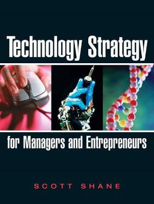Cover of Technology strategy for managers and entrepreneurs