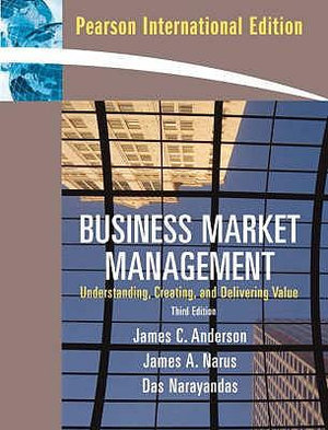 Cover of Business Market Management: Understanding, Creating  and Delivering     Value  Pie