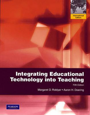 Cover of Integrating Educational Technology Into Teaching