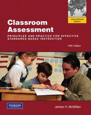 Cover of Classroom Assessment: Principles and Practice for Effective             Standards-Based Instruction Pearson International Edition