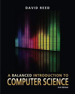 Cover of A Balanced Introduction to Computer Science