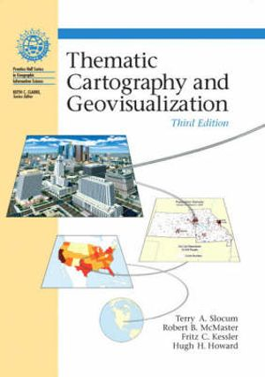 Cover of Thematic Cartography And Geographic Visualization