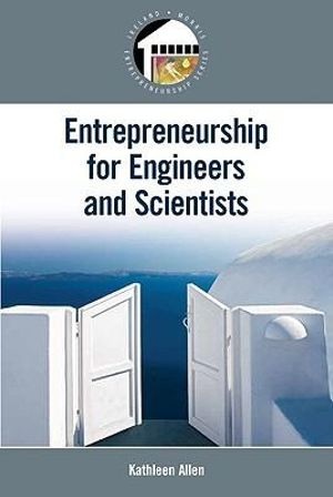 Cover of Entrepreneurship for Scientists and Engineers