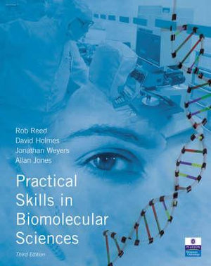 Cover of Practical Skills in Biomolecular Sciences