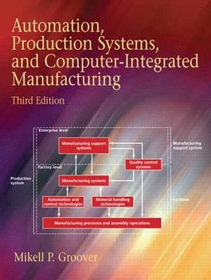 Cover of Automation, Production Systems, and Computer-integrated Manufacturing