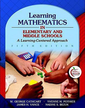Cover of Learning Mathematics in Elementary and Middle Schools