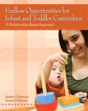 Cover of Endless Opportunities for Infant and Toddler Curriculum