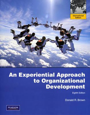 Cover of Experiential Approach to Organization Development Pearson International Edition Mechanical Version