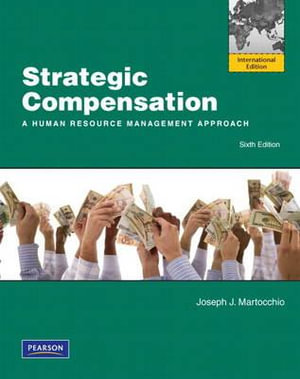 Cover of Strategic compensation : a human resource management approach