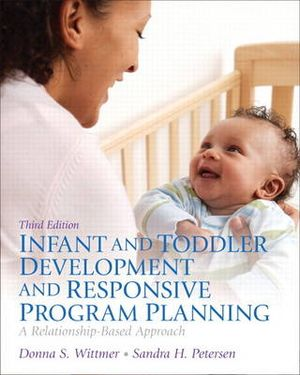 Cover of Infant and Toddler Development and Responsive Program Planning