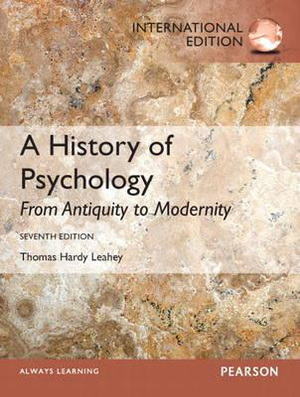 Cover of History of Psychology, A: From Antiquity to Modernity Pearson           International Edition