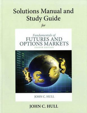 Cover of Student's Solutions Manual and Study Guide for Fundamentals of Futures and Options Markets