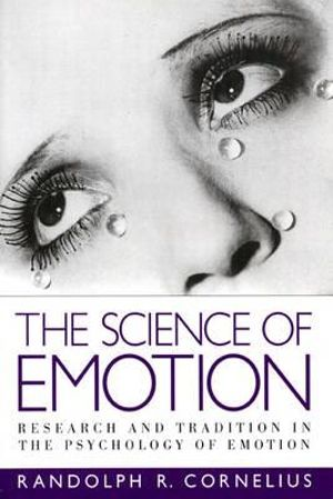 Cover of The Science of Emotion, The: Research and Tradition in the Psychology   of Emotion