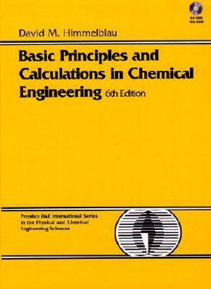 Cover of Basic Principles and Calculations in Chemical Engineering