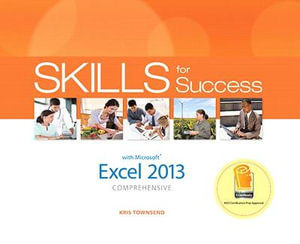 Cover of Skills for Success With Excel 2013, Comprehensive
