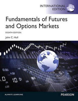 Cover of Fundamentals of Futures and Options Markets: International Edition
