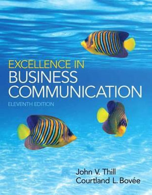 Cover of Excellence in Business Communication Plus 2014 MyBCommLab with Pearson EText -- Access Card Package